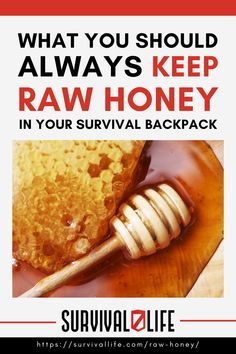 Read on to learn why raw honey is so valuable especially in survival situation. #rawhoney #foodstorage #survivalfood #survivalitems #survival #preparedness #survivallife