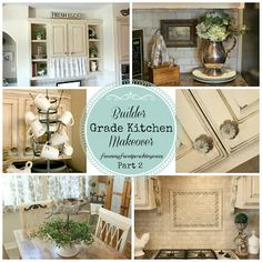 DIY Kitchen Makeover: Builder Grade To French Country Chic Part 2