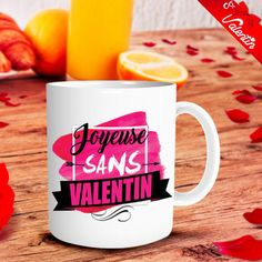 Mug Joyeuse Sans Valentin Mug Original, Cadeau St Valentin, Mugs, Tableware, Valentines Day Treats, Wrapping, Quotation, Projects, Weddings