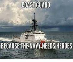 Coast Gaurd, Coast Guard Rescue, Coast Guard Boats, Us Coast Guard, Military Humor, Military Art, Coast Guard Cutter, Branch Of Service, History Jokes