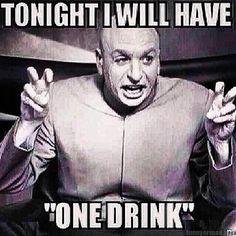 just-one-drink-tonight-lol.jpg (640×640)