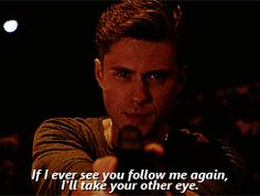 If I ever see you follow me again, I'll take the other eye (gif)