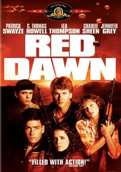 Red Dawn, the original.  Patrick Swayze, C. Thomas Howell, Lea Thompson, Charlie Sheen and Jennifer Grey.