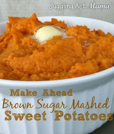 Ahead Mashed Sweet Potatoes with Brown Sugar Make Ahead Brown Sugar Sweet Potatoes - delicious! Wouldn't change a thing!Make Ahead Brown Sugar Sweet Potatoes - delicious! Wouldn't change a thing! Easy Mashed Sweet Potatoes, Brown Sugar Sweet Potatoes, Sweet Potato Mash, Mash Sweet Potato Recipes, Sweat Potato Recipes, Sweet Potatoe Casserole Recipes, Yam Casserole, Whipped Sweet Potatoes, Side Dishes
