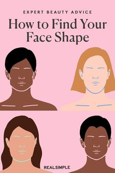 How to Find Your Face Shape | Use our simple face shape guide and what to look for to help you figure out the best hairstyles or makeup placements for your face shape. #beautytips #realsimple #skincare #makeuphacks #bestmakeup Beauty Advice, Beauty Hacks, Face Age, Diamond Face Shape, High Cheekbones, Oval Face Shapes, Simple Face, How To Apply Makeup, Best Makeup Products