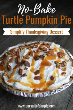 Easy, No-Bake Turtle Pumpkin Pie Recipe - perfect as an alternative to traditional pumpkin pie. Easy Thanksgiving pie recipe that is quick and delicious and will save you time in the kitchen. #turtlepumpkinpie #pumpkinpie #thanksgiving #easy #easythanksgivingpie #nobake #easypierecipe Easy Pie Recipes, Thanksgiving Pies, Baking, Bakken, Backen, Postres, Pastries, Roast