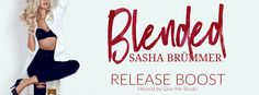 RELEASE BOOST - Blended by Sasha Brümmer @withlovesasha  Giveaway   Title: Blended  A Redemption Novel  Author: Sasha Brümmer  Genre: Contemporary Romance  Release Date: September 19 2016  Blurb  Clichéd sentiments of love are not my thing. Instead I give into raw temptation and thrive on the physical aspects of what men have to offer. Unemotional carnal connections are what I live for and they seem to keep me in a blissfully naïve state. Ive gone years with a different man in a different…