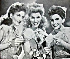 Vocal group, The Andrews Sisters - (L to R) Laverne, Patty, & Maxene)