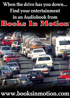 Traveling by car has its moments...make those moments special with an audiobook from Books In Motion. www.booksinmotion.com