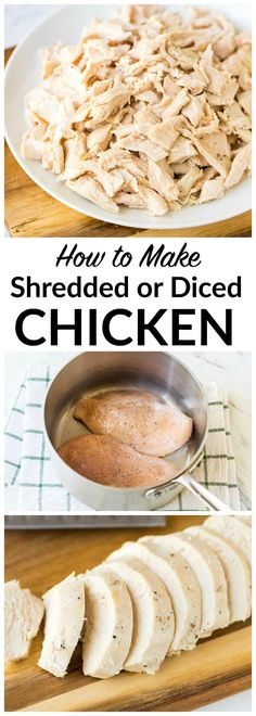 How to cook JUICY shredded chicken or diced chicken. EASY and perfect every time. Perfect for so many meals and dinners! Use this method anytime a recipe calls for adding cooked chicken: chicken salad(Shredded Chicken Dishes) Shredded Chicken Recipes, Chicken Salad Recipes, Salad Chicken, Shredded Cooked Chicken, Chicken Tacos, Recipe Chicken, Poached Chicken, Boiled Chicken, Healthy Recipes