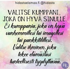 . Relationship Quotes, Life Quotes, Finnish Words, Perfect Word, Note To Self, Love Life, Wise Words, Texts, Poems