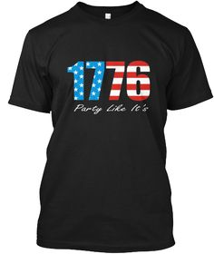 special shirt for special day 1776 party like its