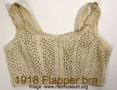 bra 1918. I think changing from S corset to bra was evolution of fashion. It seem to rescued women from  tight prison. In addition, it was free to design clothing instead of always forming with S – blend shape