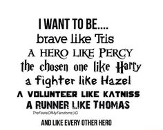 Tris Prior, Percy Jackson, Harry Potter, Hazel Grace, Katniss Everdeen, Thomas