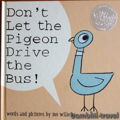 Book Review & Extension Ideas: Dont Let the Pigeon Drive the Bus | Bambini Travel