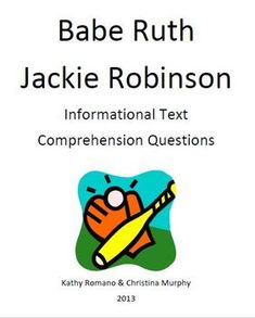 Informational text and comprehension questions on Babe Ruth and Jackie Robinson. Topics besides baseball  that are discussed are civil rights, Olympics, sharecropping, orphanages, and the Depression. Mini lessons can easily be bridged from this informational text.