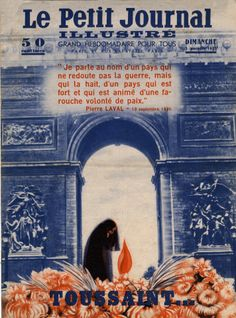 1935. Widow praying at the Tomb of the Unknown Soldier, beneath the Arc de Triomphe, in Paris, on All Saints Day. (WWI) Frontpage of French newspaper Le Petit Journal Illustre. Private Collection © Getty