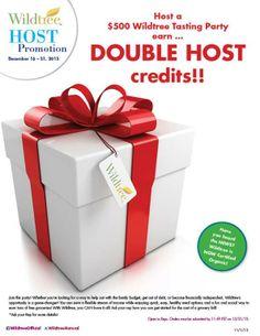 December 16-31 2013 Host Promotion!  www.Facebook.com/wildtreeofficial