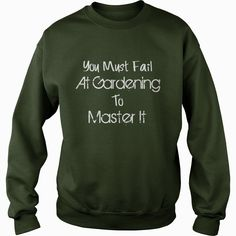 You Must Fail At Gardening To Master It, Order HERE ==> Please tag & share with your friends who would love it, gardening art, gardening layout, gardening lighting #ideas, #design, #education