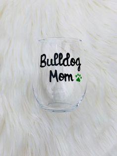 Items similar to Bulldog Mom handpainted stemless wine glass/Dog Mom wine glass/Bulldog Mom mug/Bulldog Mom Mugs/Bulldog Mom gifts on Etsy Wine Mom, Stemless Wine Glasses, Beer Mugs, Glass Design, Dog Mom, Hand Painted, Gifts, Painting, Vases
