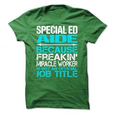 Awesome Shirt For Special Ed Aide - #white shirt #football shirt. ORDER HERE => https://www.sunfrog.com/LifeStyle/Awesome-Shirt-For-Special-Ed-Aide-4606-Green-Guys.html?68278