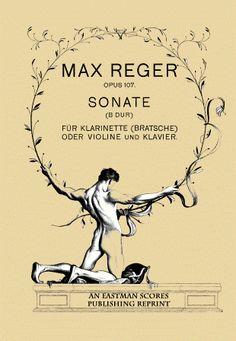 Reger, Max : Sonate; fur Klarinette (Bratsche) oder Violine und Klavier. B dur. Op. 107