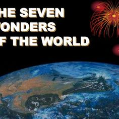"""THE SEVEN WONDERS OF THE WORLD CLICK TO ADVANCE SLIDES   A group of students were asked to list what they thought were the present """"SevenWonders of t. http://slidehot.com/resources/seven-wonders-of-god.43240/"""