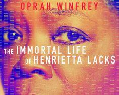Conheça a Vida Imortal de Henrietta Lacks
