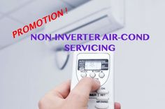 Service of Non-Inverter Air-Conditioning Promo : Cleaning & Servicing Home Repair Services, Cooking Timer, Conditioning, Clean House, Promotion, Cleaning, Home Cleaning