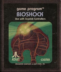 Modern Video Games Imagined as Atari Cartridges: Bioshock Atari Video Games, Retro Video Games, Video Game Art, Wii U, Xbox One, Playstation, Ps4, Bioshock Game, Nintendo