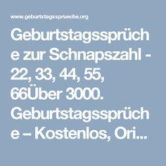 Geburtstagssprüche zur Schnapszahl - 22, 33, 44, 55, 66Über 3000. Geburtstagssprüche – Kostenlos, Originell und Lustig