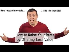 How to Raise Your Rates By Offering Less Value (yes, LESS value) - YouTube