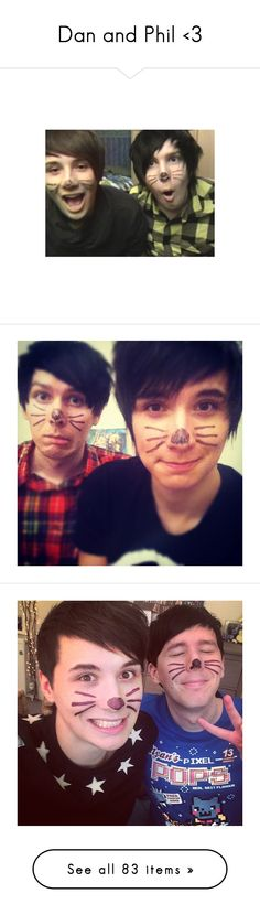"""""""Dan and Phil <3"""" by iknowfashion1thelyricsmatter ❤ liked on Polyvore featuring youtubers, dan and phil, people, dan howell, danisnotonfire, dan, images, amazingphil, british youtube and pictures"""