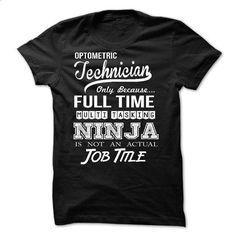 Optometric Technician - #crewneck sweatshirts #crew neck sweatshirts. SIMILAR ITEMS => https://www.sunfrog.com/LifeStyle/Optometric-Technician-56171564-Guys.html?id=60505
