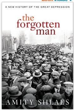 """Book Review: """"The Forgotten Man"""" by Amity Shlaes — Freda Bradley"""