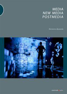 Media, New Media, Postmedia - recommended by WeMakeMoneyNotArt