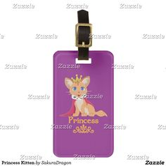 Princess Kitten Bag Tag #cats #pets #animals #princess #tabby