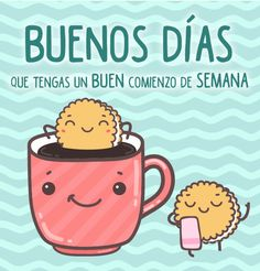 Resultado de imagen para buenos dias days of week, good day quotes, sad quo Dating Memes, Dating Quotes, Good Day Quotes, Mr Wonderful, Good Morning Good Night, Kids Videos, Spanish Quotes, Beauty Quotes, Happy Day