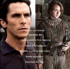 Arya = Batman