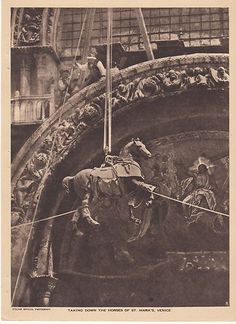 WWI - Taking Down The Horses of St Mark's Venice