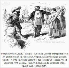 Jamestown Convict Wives Indentured Servants/White Slaves African american genealogy Indentured servants Women in history