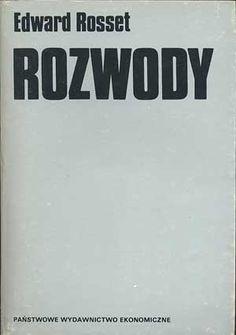 Rozwody, Edward Rosset, Państwowe Wydawnictwo Ekonomiczne, 1986, http://www.antykwariat.nepo.pl/rozwody-edward-rosset-p-702.html