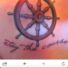 Sailor tattoo. Stay the course.