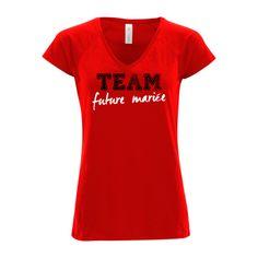 """T-shirt Femme col rond GILDAN Rouge - T-shirt """"Team future mariée"""" Enterrement de vie de jeune fille #evjf #mariage #teamfuturemariée #comboutique #tshirtpersonnalisé"""