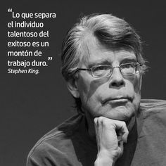 Una gran frase del Maestro Stephen King. #inspiración
