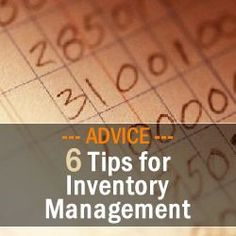 6 Tips for Inventory Management - Business Management Advice