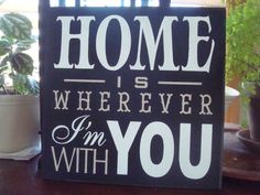 Home is Wherever I'm With You CANVAS Sign Love Romantic Inspirational  #Handmade #ContemporaryModern