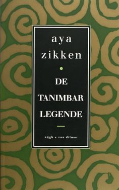 De Tanimbar-legende - Aya Zikken