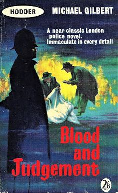 The Passing Tramp: Petrella Perfect: Blood and Judgment (1959), by Michael Gilbert