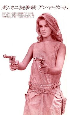 Hey Ann-Margret, those pistols don't look like they're loaded -- that's OK, you're a formidable beauty anyway! (Japanese promo for Viva Las Vegas